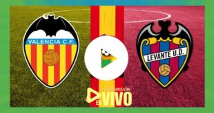 EN VIVO Valencia vs Levante GRATIS ONLINE