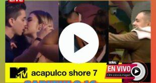 ACAPULCO SHORE 7 EPISODIO 16