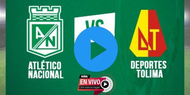 EN VIVO Atlético Nacional vs. Deportes Tolima GRATIS ONLINE | ¿A qué hora es y qué canal transmite EN VIVO Atlético Nacional vs. Deportes Tolima GRATIS ONLINE?