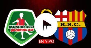EN VIVO - Barcelona SC vs. Mushuc Runa EN VIVO